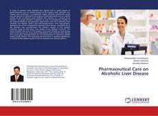 Portada del libro de Pharmaceutical Care on Alcoholic Liver Disease