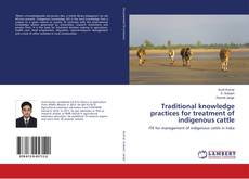 Capa do livro de Traditional knowledge practices for treatment of indigenous cattle