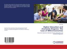 Buchcover von Higher Education and Economic Progress: The Case of BRICS Economies