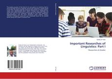 Bookcover of Important Researches of Linguistics: Part I