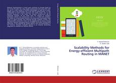 Bookcover of Scalability Methods for Energy-efficient Multipath Routing in MANET