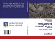 Couverture de Bearing Capacity Of Floating Semi-Rigid Pulverized Fly Ash Stone Colum