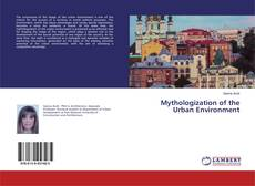 Bookcover of Mythologization of the Urban Environment