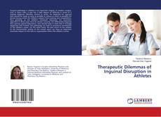 Buchcover von Therapeutic Dilemmas of Inguinal Disruption in Athletes