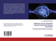 Bookcover of Artificial neural networks based automatic feature extraction