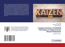 Copertina di Implementation of KAIZEN Technique in Spinning for Waste Reduction