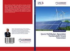 Bookcover of Çevre Politikaları Açısından Yenilenebilir Enerji Yatırımları