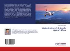 Bookcover of Optimization of A Simple Aircraft Wing