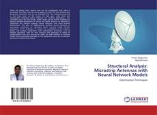 Bookcover of Structural Analysis: Microstrip Antennas with Neural Network Models