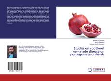 Bookcover of Studies on root-knot nematode disease on pomegranate orchards