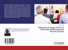 Bookcover of Influence of Usage of ICT on Chemistry Performance in Kisumu County