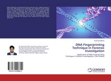 Bookcover of DNA Fingerprinting Technique in Forensic Investigation