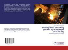 Couverture de Development of casting pattern by using rapid prototyping