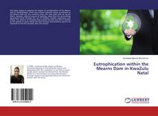 Couverture de Eutrophication within the Mearns Dam in KwaZulu Natal