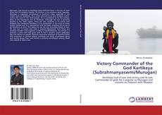 Buchcover von Victory Commander of the God Kartikeya (Subrahmanyaswmi/Murugan)