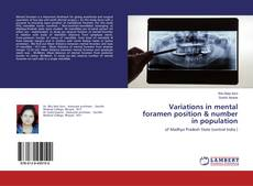 Bookcover of Variations in mental foramen position & number in population
