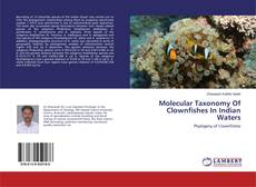 Buchcover von Molecular Taxonomy Of Clownfishes In Indian Waters