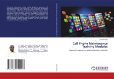 Cell Phone Maintenance Training Modules的封面