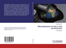 Bookcover of Microelements of oils in the environment
