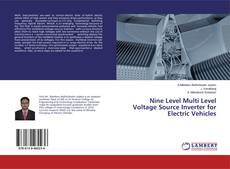 Portada del libro de Nine Level Multi Level Voltage Source Inverter for Electric Vehicles