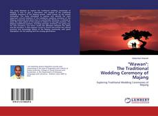 "Bookcover of ""Wawan"": The Traditional Wedding Ceremony of Majang"