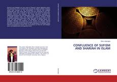Bookcover of CONFLUENCE OF SUFISM AND SHARIAH IN ISLAM