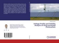 Borítókép a  Voltage Profile and Stability Analysis of Grid-connected Photovoltaic - hoz