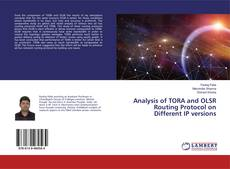 Couverture de Analysis of TORA and OLSR Routing Protocol on Different IP versions