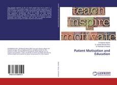 Borítókép a  Patient Motivation and Education - hoz