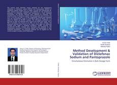 Bookcover of Method Development & Validation of Diclofenac Sodium and Pantoprazole