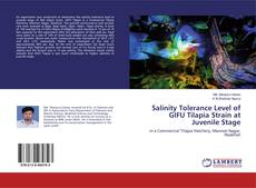 Bookcover of Salinity Tolerance Level of GIFU Tilapia Strain at Juvenile Stage