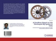 A Gandhian Report on the Panchayati Raj System in India的封面