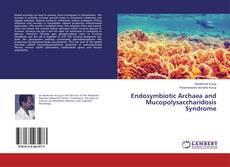 Обложка Endosymbiotic Archaea and Mucopolysaccharidosis Syndrome