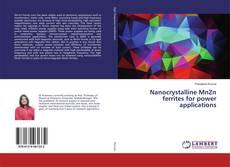 Bookcover of Nanocrystalline MnZn ferrites for power applications