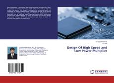 Design Of High Speed and Low Power Multiplier的封面