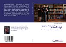 Buchcover von Users, Technology, and Library Design