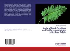 Bookcover of Study of Road Condition and Traffic in accordance with Road Safety