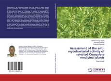 Assessment of the anti-mycobacterial activity of selected Congolese medicinal plants kitap kapağı