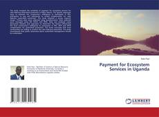 Bookcover of Payment for Ecosystem Services in Uganda