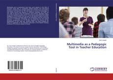 Bookcover of Multimedia as a Pedagogic Tool in Teacher Education