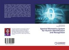 Bookcover of Spectral Biometrics System for Human Identification and Recognition