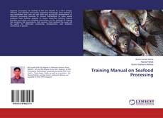 Couverture de Training Manual on Seafood Processing