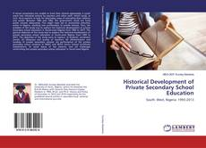 Bookcover of Historical Development of Private Secondary School Education