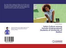 Bookcover of Salon Culture among Female Undergraduate Students of University of Ibadan