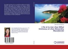 Bookcover of L'île et la mer chez Mihai Eminescu et chez Alexandru Macedonski