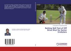 Borítókép a  Batting Skill Test of Off Drive Shot for Senior Cricketers - hoz