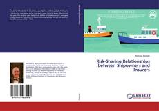 Bookcover of Risk-Sharing Relationships between Shipowners and Insurers