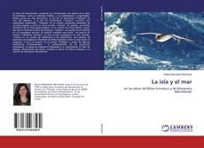 Bookcover of La isla y el mar