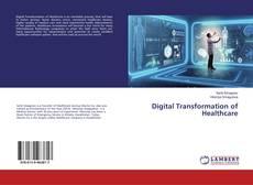 Обложка Digital Transformation of Healthcare