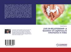 Buchcover von LIVE-IN-RELATIONSHIP: A Question of Legitimacy & Inheritance in India